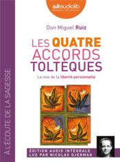 Vente livre :  Les quatre accords toltèques  - Michel Ruiz