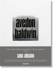 Vente livre :  Richard Avedon, James Baldwin ; sans allusion  - Collectif