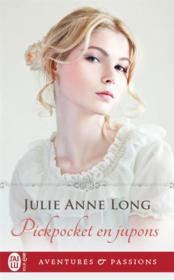 Vente livre :  Pickpocket en jupons  - Julie Anne Long