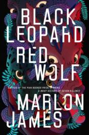 Vente livre :  Black leopard, red wolf  - Marlon James