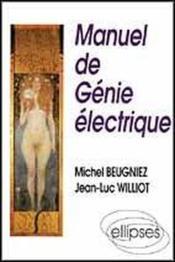 Manuel De Genie Electrique - Couverture - Format classique