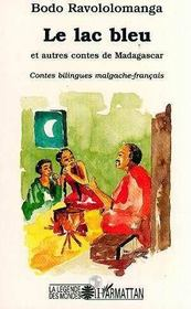 Le Lac Bleu Et Autres Contes De Madagas - Intérieur - Format classique