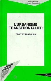 L'Urbanisme Transfrontalier: Droit Et Pratiques - Intérieur - Format classique