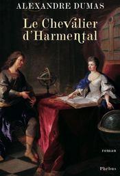Le chevalier d'Harmental - Intérieur - Format classique