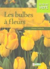 Bulbes A Fleurs - Couverture - Format classique