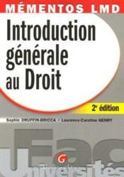 Mementos Lmd. Introduction Generale Au Droit, 2eme Edition - Couverture - Format classique
