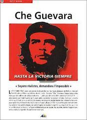 Petit Guide T.77 ; Che Guevara ; Hasta La Victoria Siempre - Intérieur - Format classique