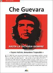 Petit Guide T.77 ; Che Guevara ; Hasta La Victoria Siempre - Couverture - Format classique