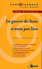 La guerre de Troie n'aura pas lieu ; Cocteau 1ere L, S, ES - Couverture - Format classique