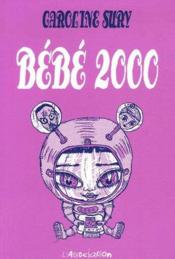 Bebe 2000 - Couverture - Format classique