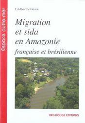 Migration Et Sida En Amazonie Francaise Et Bresilienne - Intérieur - Format classique