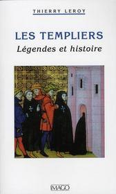 Les templiers ; légendes et histoire - Intérieur - Format classique