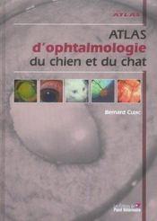 Atlas D Ophtalmologie Du Chien Et Du Chat - Intérieur - Format classique