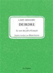 Deirdre Ou Le Sort Des Fils D'Usnach - Couverture - Format classique