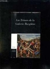 Les Tresors De La Galerie Borghese. - Couverture - Format classique