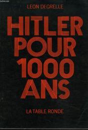 Hitler Pour 1000 Ans - Couverture - Format classique