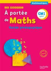 Vente  Le nouvel a portee de maths cm1 - guide pedagogique - ed. 2016  - Collectif - Jean-Claude Lucas