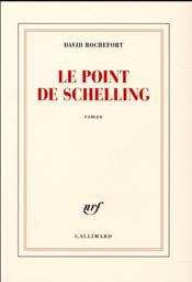 Vente livre :  Le point de Schelling  - David Rochefort