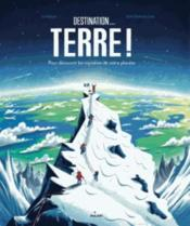 Vente  Destination... terre !  - Jo Nelson - Tom Clohosy Cole