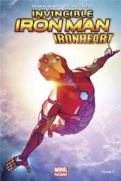 Vente livre :  The invincible Iron Man - Ironheart T.1  - Stefano Caselli - Brian Michael Bendis