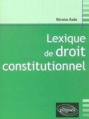 Lexique De Droit Constitutionnel - Intérieur - Format classique