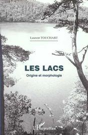 Les Lacs ; Origine Et Morphologie - Intérieur - Format classique