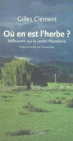 Où en est l'herbe ? réflexions sur le jardin planétaire - Intérieur - Format classique