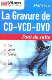 La gravure de cd, vcd, dvd - Intérieur - Format classique