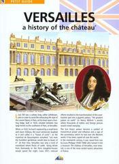 Petit Guide T.78 ; Versailles ; An History Of The Château - Intérieur - Format classique