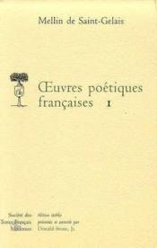 Oeuvres Poetiques Francaises - Tome I - Couverture - Format classique