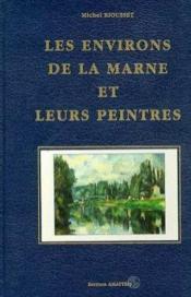 La Marne Et Leurs Peintres - Couverture - Format classique