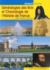 Généalogies des rois et chronologie de l'histoire de France - Couverture - Format classique