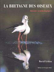 La Bretagne Des Oiseaux ; Balades Ornithologiques - Couverture - Format classique