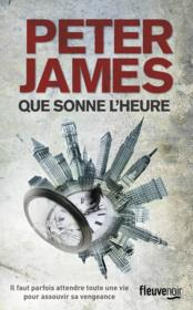 Vente  Que sonne l'heure  - Peter James