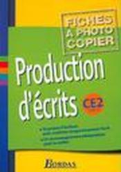Vente livre :  Production d'écrits ; CE2 ; fichier photocopiable (édition 2002)  - Massonnet Jacqueline