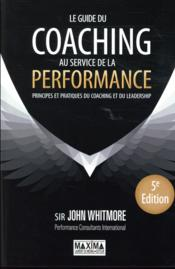 Vente livre :  Le guide du coaching (5e édition)  - John Whitmore
