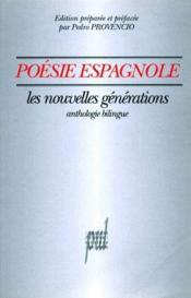 Poésie espagnole ; les nouvelles générations - Couverture - Format classique