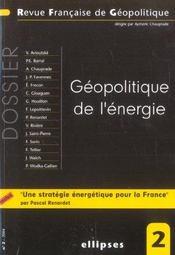 Geopolitique De L'Energie Une Strategie Energetique Pour La France - Intérieur - Format classique