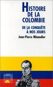 Histoire de la Colombie de la conquête à nos jours - Intérieur - Format classique