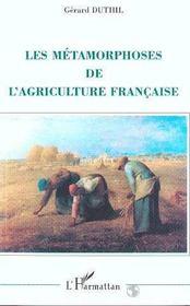 Les Metamorphoses De L'Agriculture Francaise - Intérieur - Format classique