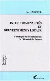 Intercommunalités et gouvernements locaux ; l'exemple des départements de l'ouest de la france - Intérieur - Format classique