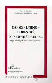 Danses Latines Et Identite D'Une Rive A L'Autre ; Tangos, Cumbia , Fado, Samba, Rumba, Capoeira - Intérieur - Format classique