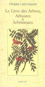 Le livre des arbres, arbustes et arbrisseaux - Intérieur - Format classique