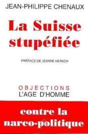 La Suisse Stupefiee - Couverture - Format classique
