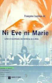 Ni Eve Ni Marie - Couverture - Format classique