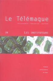 Revue Le Telemaque N.28 ; Les Instituteurs - Intérieur - Format classique