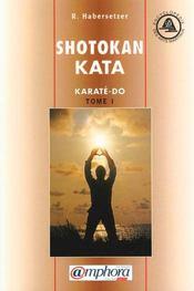 Karaté-do kata .. 1. Shotokan kata. de base, avancés, supérieurs - Intérieur - Format classique