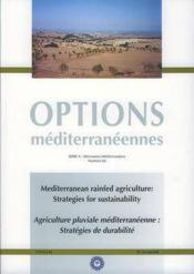 Mediterranean rainfed agriculture strategies for sustainability anglais francais options mediterrane - Couverture - Format classique