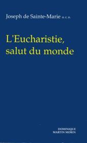 Eucharistie salut du monde - Couverture - Format classique