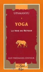 Yoga : La Voie Du Retour N.1 - Couverture - Format classique